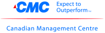 Canadian Management Centre (CMC) Seminars and Training